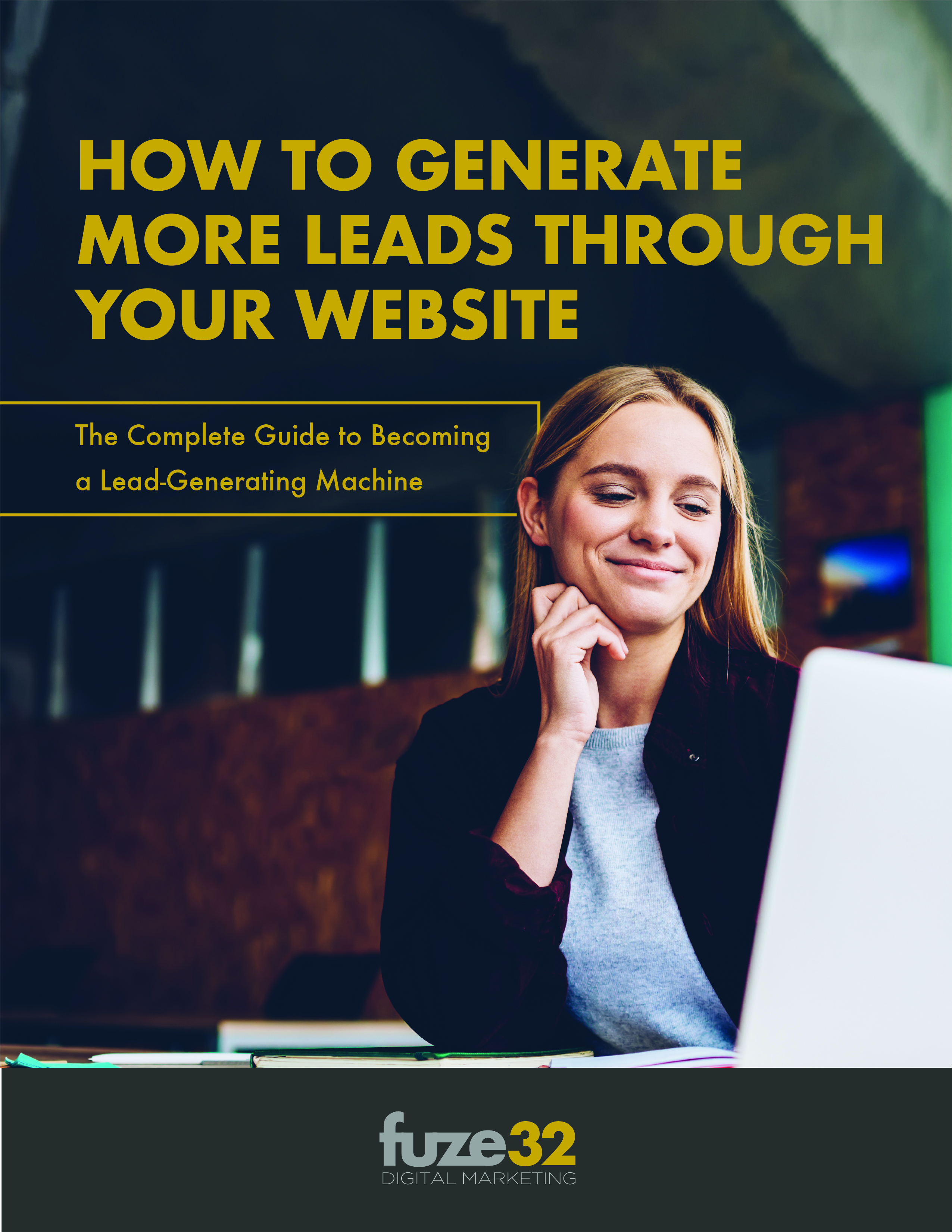 fuze32-eBook-How-To-Generate-Leads-Through-Website-Featured-Image (4)